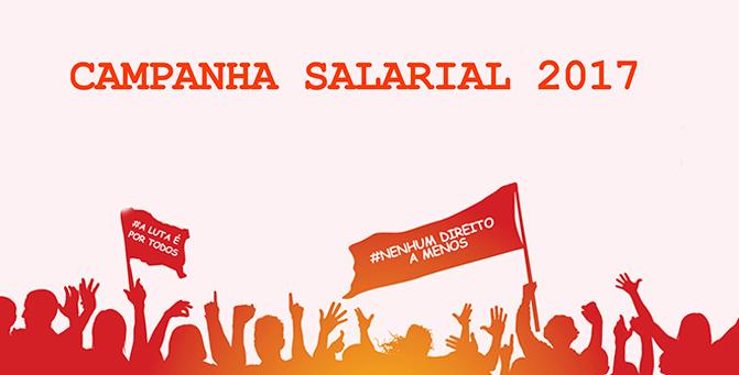 Aberta a Campanha Salarial 2017